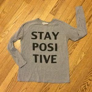 "Zara ""stay positive"" long sleeve t-shirt"